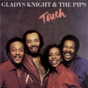 Gladys Knight &amp; The Pips - Touch