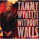 Tammy Wynette - Without walls