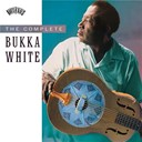 Bukka White - The complete bukka white