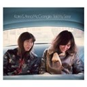 Kate &amp; Anna Mcgarrigle - Tell my sister