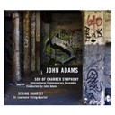 International Contemporary Ensemble / John Adams / Saint Lawrence String Quartet - Adams: son of chamber symphony & string quartet