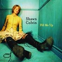 Shawn Colvin - Fill me up (uk commercial 2-track)