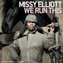 Missy Elliott - We run this (amended version) (digital download)