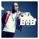 B.o.b - So good