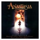 Aaliyah / Anastasia / Bernadette Peters / David Newman / Donna Lewis / Jim Cummings / Jonathan Dokuchitz / Kelsey Grammer / Liz Callaway / Richard Marx / Thalia - Anastasia (music from the motion picture)