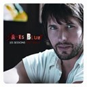 James Blunt - Les sessions lost souls (french deluxe version)