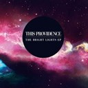 This Providence - Bright lights ep