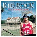 Kid Rock - All summer long (international)