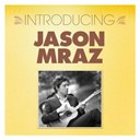 Jason Mraz - Introducing... jason mraz