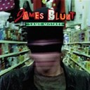 James Blunt - Same mistake (international digital maxi)