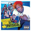Elephant Man - Let's get physical (explicit)