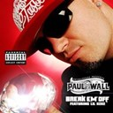 Paul Wall - Break em' off (explicit) (online music)