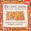 Andrew Parrott - The carol album
