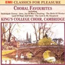 King's College Choir Of Cambridge - Choral Favourites From King'S College