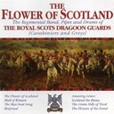 The Royal Scots Dragoon Guards - the flowers of scotland