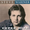Steve Wariner - Super hits