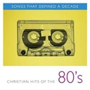 Benny Hester / Broken Heart / David Meece / First Call / Kim Boyce / Leon Patillo / Mylon Lefevre / Randy Stonehill / Russ Taff / Sandi Patti / Wayne Watson - Songs that defined a decade: volume 2 christian hits of the 80's