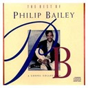 Philip Bailey - The best of philip bailey - a gospel collection