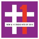 Compilation - New & #1 radio hits of 2014