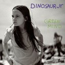 Dinosaur Jr - Green mind (digital version] [with bonus tracks)