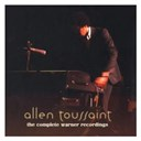 Allen Toussaint - The complete warner bros. recordings (us release)