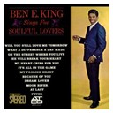 Ben E. King - Ben e. king sings for soulful lovers (us release)