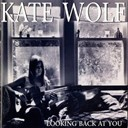 Kate Wolf - Looking back at you (live, los angeles, 1977-1979)