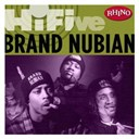 Brand Nubian - Rhino hi-five: brand nubian (us release)