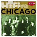 Chicago - Rhino hi-five: chicago (us release)