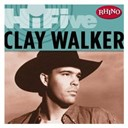 Clay Walker - Rhino hi-five: clay walker (us release)
