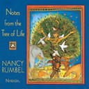 Nancy Rumbel - Notes From The Tree Of Life