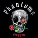 Phantoms - Oxygen