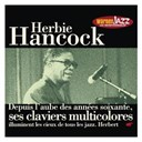 Herbie Hancock - Les incontournables du jazz : herbie hancock