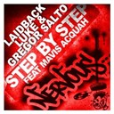 Gregor Salto / Laidback Luke - Step by step feat mavis acquah
