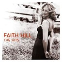 Faith Hill - The Hits (U.S. Version)