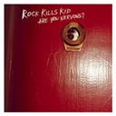 Rock Kills Kid - Are You Nervous? (U.S. Version)