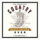 Billy Hill / Hank Williams Jr / Highway 101 / Holly Dunn / Little Texas / Mark O'connor / Southern Pacific / The Forester Sisters / Travis Tritt - The greatest country dance record ever volume one