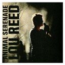 Lou Reed - Animal serenade (u.s. 2 cd set) (digipak)
