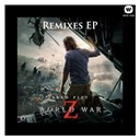 Marco Beltrami - World war z remixes ep