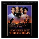 Bertila Damas / Damn Yankees / Digital Underground / Elwood Blues Revue / Frankie Valli / Hank Williams Jr / Michael Kamen / Nick Scotti / Ray Charles / The Four Seasons - Nothing but trouble (music from the motion picture soundtrack)