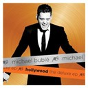 Michael Bublé - Hollywood the deluxe ep