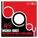 Michael Bublé - Baby (you've got what it takes)