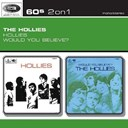 The Hollies - Hollies/would you believe?