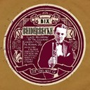 Bix Beiderbecke - The very best of bix beiderbecke