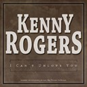 Kenny Rogers - I can't unlove you
