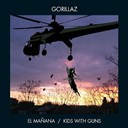 Gorillaz - El mañana/kids with guns