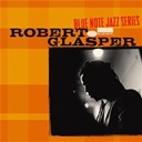 Robert Glasper - Blue note jazz series