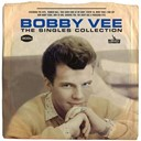 Bobby Vee - The singles collection