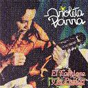 Violeta Parra - El folklore y la pasión