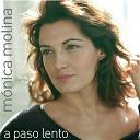 Monica Molina - A paso lento